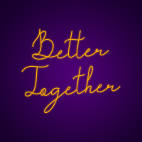 Better Together Customizable Neon Signs