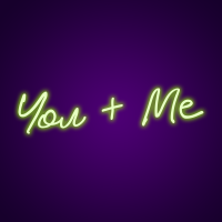 You + Me Neon Customizable Neon Signs